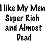 Rich and Almost Dead