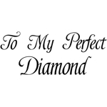 My Perfect Diamond