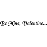 Be Mine, Valentine