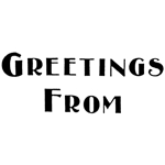 Greetings from