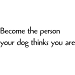 Become the person